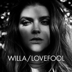 """Lovefool"" by Willa was added to my Discover Weekly playlist on Spotify"