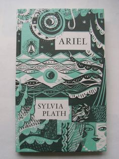 Faber Poetry Firsts: Sylvia Plath's 'Ariel' (cover) | One of the collection of special Poetry Firsts editions first published in 2010. Illustration: Sarah Young.