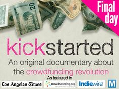 Kickstarted: Documenting the Crowdfunding Revolution by Jason Cooper and Jay Armitage — Kickstarter