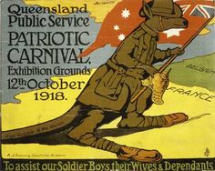 Colour poster showing a caricatured kangaroo dressed in Australian army uniform and holding a red ensign and Prussian-style helmet. The kangaroo stands on a map of 'France', with 'Belgium' nearby and 'Blighty' across a body of water. The kangaroo has 'From Aussie to the Rhine' printed on his tail. 'Queensland public service, Patriotic Carnival, Exhibition Grounds, 12th October 1918' is printed in the left side of the poster.