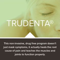 At the end of your rope dealing with the pain? Learn about the TruDenta program to eliminate migraine headaches and TMJ pain — for good! Drug Free, Migraine, Dental Care, Health And Wellness, Drugs, Muscle, Healing, Tips, Dental Procedures