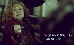 One of the best badass movie line deliveries by a lady! We <3 you Mrs. Weasley!
