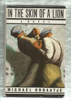 In-the-skin-of-a-Lion-Michael-Ondaatje-McClelland-and-Stewart-1st-edt-Signed