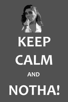 KEEP CALM AND NOTHA! (por @aCamilaCamargo)