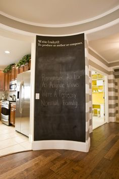 I wanna so this at our new house mom....think of a place :)one awesome chalkboard wall! I really love this. I would write a quote everyday for my kids to look at, then maybe reflect on it at the end of the day. Just because I'm weird and into quotes...