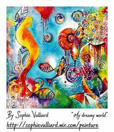 by Sophie Vulliard http://sophievulliard.wix.com/peinture intuitive painting acrylique