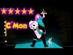 Just Dance 2014 - C'Mon - 5* Stars (I like the dance more than anything else on this one!)