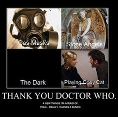 I've had multiple nightmares of the weeping angels, and playing copycat is almost terrifying now. Thanks a bunch, Doctor.