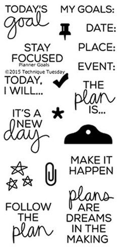 """TECHNIQUE TUESDAY: Planner Goals(2"""" x 4"""" Clear Photopolymer Stamp Set) This clear photopolymer stamp set is great for your planners, calendars and pocket scrap"""