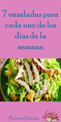 7 ensaladas para cada uno de los días de la semana. #ensaladas #saludable #dieta #recetas