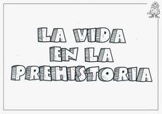 LA VIDA EN LA PREHISTORIA               La tienda como vivienda. EI-3 años.         Tipos de vivienda. EI-4 años.        La tienda, vivi... The Gruffalo, Homeschool, 1, Science, Activities, How To Plan, History, Math, Creative