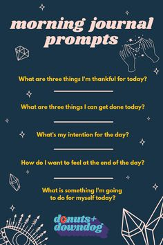 Morning Journal Prompts to Start Your Day With Intention — donuts + down dog Therapy Journal, Mind Journal, Work Journal, Gratitude Journal Prompts, Bullet Journal Prompts, Morning Pages, Mental Health Journal, Writing Challenge, Journal Challenge