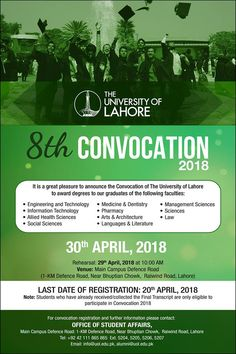 """""""8th CONVOCATION 2018"""" Date: 30th April, 2018  For Convocation Registration, please contact """"Office of Student Affairs""""  Tel: 042-111-865-865 (EXT: 5204, 5205, 5207)  #UOLConvocation, #uLahore, #Lahore #Pakistan"""