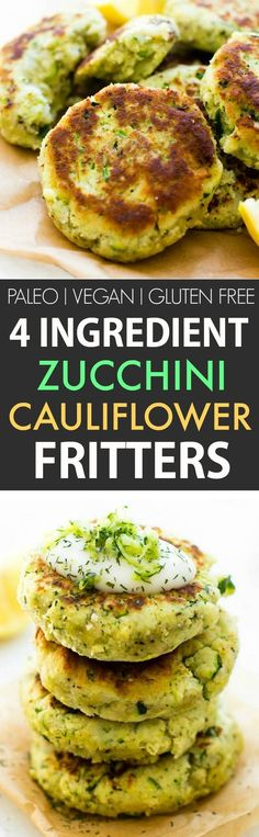 4 Ingredient Zucchini Cauliflower Fritters (V GF P DF)- Crispy easy and oil-free these veggie packed cauliflower rice fritters need just four ingredients and 5 minutes to whip up! A kid-friendly meat-free/vegetarian meal! {vegan gluten free paleo r Veggie Recipes, Whole Food Recipes, Vegetarian Recipes, Cooking Recipes, Healthy Recipes, Diet Recipes, Whole30 Recipes, Vegetarian Cooking, Easy Veggie Meals