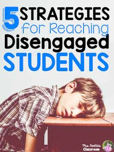 Mrs. Beattie's Classroom: 5 Strategies for Reaching Disengaged Students