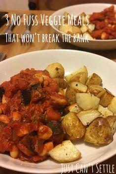 3 No-fuss veggie meals that won't break the bank – Just Can't Settle