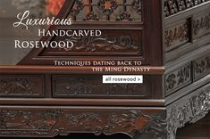 At China Furniture Online, select from hundreds of the finest hand carved and handcrafted furnishings. We carry finishes from Natural Rosewood, Dark Cherry, Mahogany, and Black Ebony.