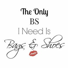 Basically...  •  #the #truth #bags #and #shoes #over #nonsense #thursday #enlightenment #word #of #wisdom #stayblessed #stayhealthy #stayfocused #instalikes #instame #instagood #instalike #bags #and #shoes #instaquote #instadaily #staypositive #positivevibes #instafashion #fashion #fashionaddict #CaptionDaFashN