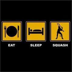 Eat, sleep, #Squash