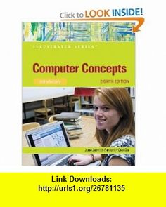 Computer Concepts Illustrated Introductory (Illustrated Series) (9780538749398) Dan Oja, June Parsons , ISBN-10: 0538749393  , ISBN-13: 978-0538749398 ,  , tutorials , pdf , ebook , torrent , downloads , rapidshare , filesonic , hotfile , megaupload , fileserve