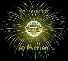 Made by Nay Packers Baby, Go Packers