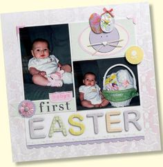 Cute easter scrapbook idea! easter scrapbook, baby firsts scrapbook, scrapbook idea, baby first scrapbook