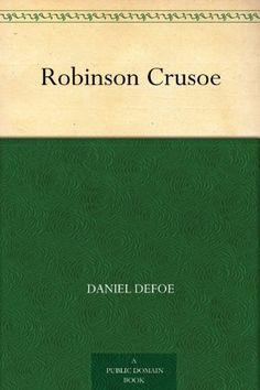 Robinson Crusoe by Daniel Defoe, http://www.amazon.com/dp/B004UJ7VJU/ref=cm_sw_r_pi_dp_-CvLqb0GEHQT4