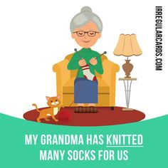 """""""Knit"""" to make clothes by using two long needles to connect wool. Example: My grandma has knitted many socks for us. Learning English can be fun!    Visit our website: learzing.com #irregularverbs #englishverbs #verbs #english #englishlanguage #learnenglish #studyenglish #language #vocabulary #dictionary #efl #esl #tesl #tefl #toefl #ielts #toeic #knit #knitting #needles #wool #easyenglish #funenglish"""