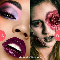Glam makeup or gory makeup?  Click here to vote @ http://getwishboneapp.com/share/10272901