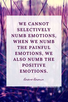 Brene Brown Quotes   Feelings and Emotions Quote   Feel Your Feelings Truths
