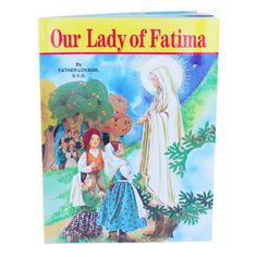 Our Lady of Fatima. This book helps children to learn about Our Lady of Fatima and the Life of Children of Fatima. St Francisco, Our Lady Of Lourdes, Lady Of Fatima, Catholic Books, Communion Gifts, First Holy Communion, Kids Learning, Saints, Prayers