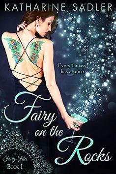 Fairy on the Rocks (Fairy Files #1) by Katharine Sadler https://www.amazon.com/dp/B019CZUZNU/ref=cm_sw_r_pi_dp_x_uXFyyb9VHFCSW