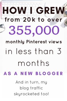 How I boosted my blog traffic and grew my Pinterest views from a measly 20k to over 355k monthly views in LESS THAN 3 MONTHS. As a brand new blogger! This strategy has changed my life! #newbloggers  #mommybloggers #GrowYourBusiness #makemoney  #afflink