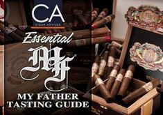 2018 CA Report: The Essential Cigar Advisor Guide to My Father Cigars Buy Cigars, Famous Smoke, My Father, Full Body, Lineup, Bourbon, Strength, History, Scotch