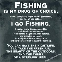 I go fishing