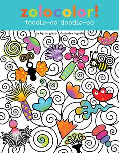 Zolocolor! Toodle-oo Doodle-oo