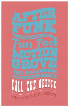 Poster for After Funk and Fun Fact's gig at Call the Office April 14th inspired by my boyfriend's graphic masterpiece.