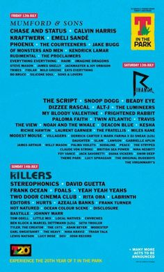 T in the Park 2013 (April Flyer) The Courteeners, Chase And Status, The Proclaimers, Emeli Sande, Jake Bugg, Calvin Harris, Mumford, Kendrick Lamar, Imagine Dragons