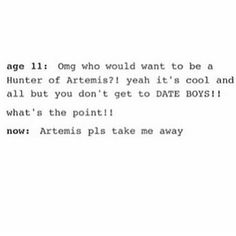 I realised I'm bi and I would gladly join the hunters, even if it mans I can't date boys, I can still date girls<<It means no romantic attachment whatsoever. Percy Jackson Memes, Percy Jackson Fandom, Tio Rick, Uncle Rick, Solangelo, Percabeth, Hunter Of Artemis, Trials Of Apollo, Rick Riordan Books