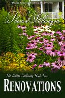 The Sisters Calloway Book Two Renovations