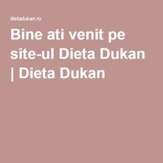 Bine ati venit pe site-ul Dieta Dukan | Dieta Dukan