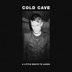 COLD CAVE #windowwall #music #playlist