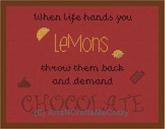 Screw Lemons Demand Chocolate Cross Stitch by ArtsNCraftsMeCrazy