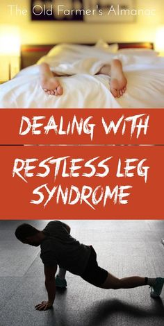 Learn the symptoms for restless legs syndrome, as well as home remedies for RLS, from The Old Farmer's Almanac. Natural Treatments, Natural Health Remedies, Herbal Remedies, Home Remedies, Home Health, Health Fitness, Restless Leg Syndrome, Sleep Issues
