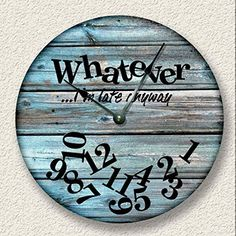 wall clock design 729794314599426366 - WHATEVER I'm late anyway wall clock – distressed teal boards pattern – rustic cabin beach wall home decor Source by callie_holloway Rustic Wall Clocks, Wood Clocks, Antique Clocks, Beach Wall Decor, Diy Wall Decor, Wall Clock Decor, Wall Of Clocks, Teal Home Decor, Kitchen Wall Clocks