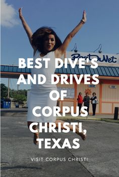 The best dives and drive thru's in Corpus Christi, Texas! Yum! Even Eva Longoria is jumping for joy at Boat N Net!