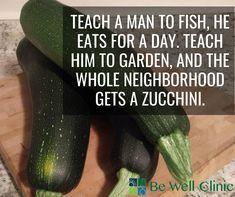 It's zucchini season ya'll Puns Jokes, Friday Humor, Health Center, Alternative Medicine, Natural Health, Clinic, Zucchini, The Neighbourhood, Wellness