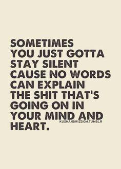 Silence is always best....