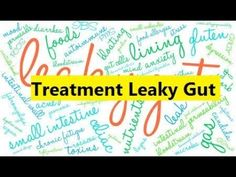 Treatment Leaky Gut - Healing Leaky Gut through Nutrition