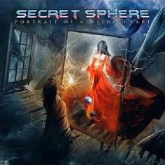 Secret Sphere - Portrait Of A Dying Heart (2012)